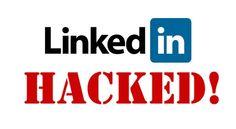 Massive LinkedIn Security Breach Leads To 6.5 Million Stolen Passwords