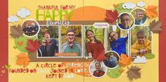 Thankful for My Family - 2 Page Layout Thankful For Family, My Family, Alphabet Stickers, Image Layout, Happy Words, Scrapbook Pages, Scrapbooking Ideas, Scrapbook Layouts, Scrapbooks