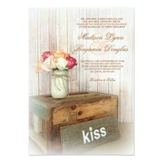 """Mason Jar Kiss Wood Roses Rustic Country Wedding Invitations with a barn wood background, rustic wood box, and a salvaged piece of wood with the wood """"kiss"""" on it. OFF when you order invites. Mason Jar Wedding Invitations, Affordable Wedding Invitations, Country Wedding Invitations, Beautiful Wedding Invitations, Custom Invitations, Invites, Flower Bouquet Wedding, Rose Wedding, Rustic Wood Box"""