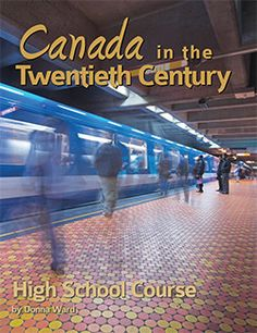 Canada in the Century High School Course - Northwoods Press History Classroom, Teaching History, Science Student, Social Science, Education System, Higher Education, Homeschool High School, Homeschooling, Love Essay