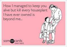 Haha - so true! hahahaha This is so my mother!