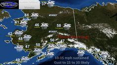 Your State of Alaska Forecast For Today From Innovation Weather. www.innovationweather.yolasite.com and www.facebook.com/innovationweather
