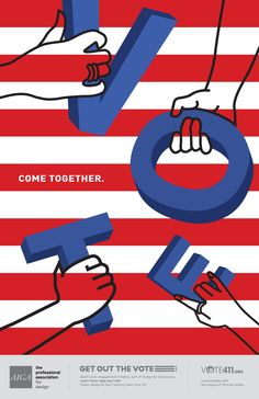 AIGA Get Out The Vote poster campaign looks to activate U.S. voters - Design Week Design Week