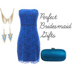 """Perfect Bridesmaid Gifts"" by chicastic on Polyvore"