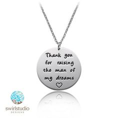 Mothers Day Mother in Law Gift. Mother of the Groom Wedding Day Gift, Thank you for raising the man of my dreams Sterling Silver necklace