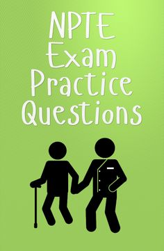 The NPTE exam is for anyone wanting to become a physical therapist. These free NPTE practice exam questions will help you to achieve a higher score on the NPTE exam. #npte #physicaltherapist