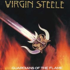 Virgin Steele, Guardians Of The Flame, 1983   Recensione canzone per canzone, review track by track #Rock & Metal In My Blood
