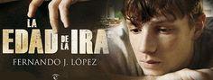 """""""La edad de la ira"""" una novela de Fernando J. López que retrata con veracidad la vida dentro de un instituto de educación secundaria espanol"""