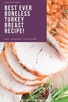 Make this super simple turkey breast for lunch, dinner or the holidays!  Just a few ingredients are needed to make this super simple recipe!  Great for Thanksgiving, Easter, Christmas and more! Dairy Free Recipes, Paleo Recipes, Gluten Free, Kitchen Recipes, Meat Recipes, Boneless Turkey Breast Recipe, Healthy Eating Recipes, Healthy Meals, Easy Meals