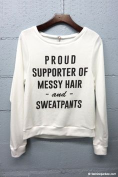 Cotton Graphic Sweater -Proud Supporter of Messy Hair and Sweatpants- Sweatshirt-White