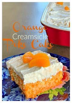 Orange Creamsicle, Creamsicle Cake, Cake Mix Desserts, Poke Cake Recipes, Dessert Recipes, Jello Parfait, Cool Whip, Oreo Poke Cakes, Strawberry Poke Cakes