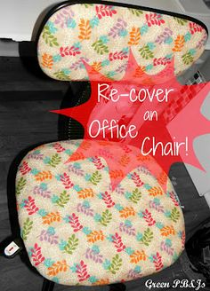 For the sewing room maybe? Re-cover an Office Chair, add some padding to the seat for those long days or long projects!