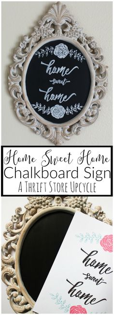 """Thrifted mirror upcycled into a beautiful """"Home Sweet Home"""" chalkboard sign."""