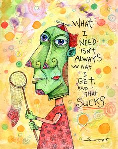 WHAT I NEED original watercolor painting by by TheArtofJohnDinser, $95.00