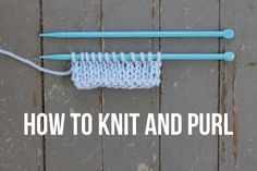 Knit and purl stitches are the foundation of knitting — so beginners, here's your starting point! These step-by-step photo tutorials talk you through these stitches so you can quickly master them and knit with confidence!