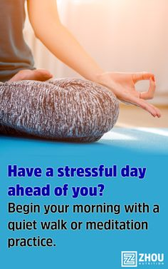 Soothing activities like walking and meditating can help you cope with stress, fatigue and overwhelm throughout the day. Have a big day ahead of you? Try Zhou's Calm Now: http://www.zhounutrition.com/products/calm-now-anxiety-relief-and-stress-support