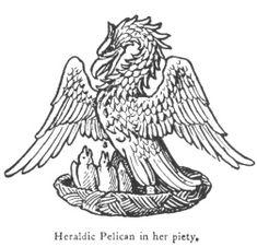 Heraldic Pelican in her piety.