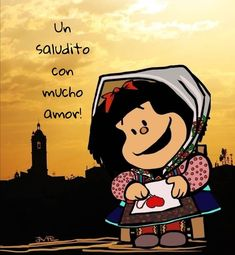 Mafalda Quotes, Spanish Prayers, Snoopy Love, Spanish Quotes, Betty Boop, The Beatles, Good Morning, Mickey Mouse, Disney Characters