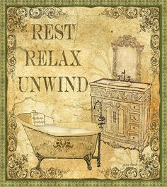 Vintage Rest-relax-unwind Print By Jean Plout