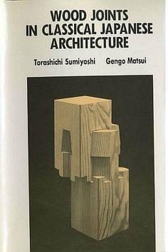 JAPANESE WOOD JOINERY BOOK