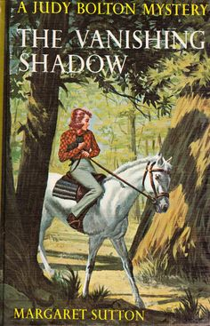 The Vanishing Shadow - A Judy Bolton Mystery by Margaret Sutton,