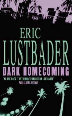 Dark Homecoming by Eric Van Lustbader