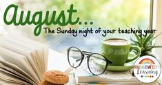 August... the Sunday Night of Your Teaching Year | The TpT Blog  Here are a few ideas to make your transition back to class easier! Teacher Summer, Rainbow City, Teacher Retirement, Sunday Night, What To Read, Teaching Tips, Fourth Grade, How To Stay Motivated, Have Time