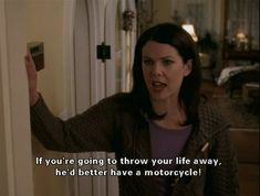 19 Times Lorelai Gilmore Nailed This Whole Parenting Thing