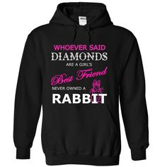 (Tshirt Awesome Sell) Diamonds are best friend never owned a rabbit Tshirt Best Selling Hoodies, Tee Shirts