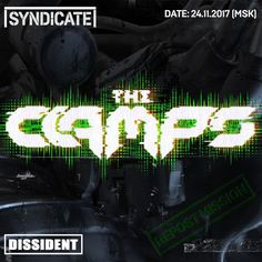 Live from Syndicate w/ The Clamps @ Dissident