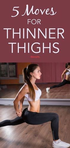 Focus on your lower body with these 5 Moves for Thinner Thighs. #thigh #workouts