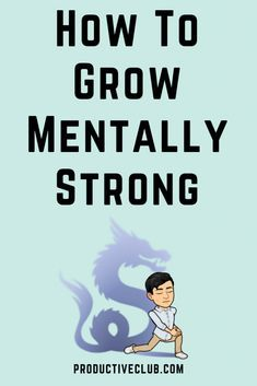 Learning how to grow mentally strong gives a powerful advantage. Use these 15 remarkable tips to skyrocket your mental strength. Self Development Books, Personal Development, Men Health Tips, Self Confidence Tips, Mentally Strong, Strong Personality, Improve Mental Health, Psychology Books, Mental Strength