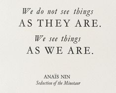 An Anais Nin quote The Words, Great Quotes, Quotes To Live By, Inspirational Quotes, Motivational Thoughts, Uplifting Quotes, Awesome Quotes, Anais Nin Quotes, Words Quotes