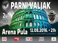 Parni Valjak - Arena Pula