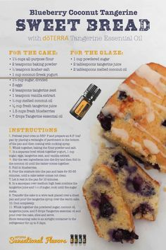 Blueberry Coconut Tangerine Sweet Bread with doTERRA Tangerine essential oil Cooking With Essential Oils, Doterra Essential Oils, Elixir Floral, Tangerine Essential Oil, Cooking Beets, Cooking Broccoli, Cooking Recipes, Healthy Recipes, Bread Recipes