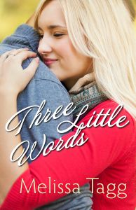 Book Review: Three Little Words by Melissa Tagg