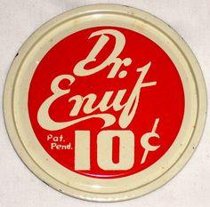 Early Dr. Enuf sign. Regional soda made in Johnson City, TN.