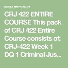 crj 311 week 2 field sobriety Crj 311 week 2 dq 2 field sobriety tests crj 311 week 2 journal sane or not explain your philosophy and approach for balancing these two (2) issues: individual rights and.