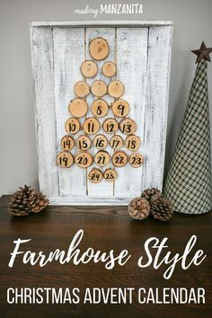 Farmhouse style Christmas Advent Calendar ideas | DIY Rustic Christmas Advent Calendar Countdown | Turn the wood rounds over to display the numbers as you count down the days till Christmas | Easy Christmas Crafts | Farmhouse Decorations | Fixer upper style Xmas decor | White and tan Christmas decor | Neutral Holiday | Perfect for your mantle | Decorating with farmhouse style for Christmas | Christmas count down signs | Wood rounds nailed to wood tray