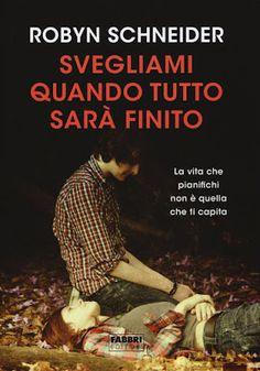"""Leggere Romanticamente e Fantasy: Da oggi in libreria """"Svegliami quando tutto sarà f..."""