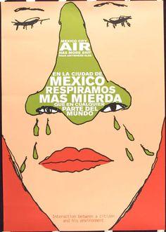 """Mexico City Air"" | Designer: Alejandro Magallenes Gonzalez | Theme: Environment | The Graphic Imperative Exhibition"