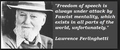 Lawrence Ferlinghetti quotations and sayings with pictures. Famous and best quotes of Lawrence Ferlinghetti. Lawrence Ferlinghetti, Radio Personality, Smart Men, Artist Quotes, Jack Kerouac, Freedom Of Speech, Simple Words, Spiritual Quotes