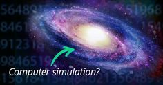 I learned something cool on the @curiositydotcom app: Could We All Be Living In A Computer Simulation?