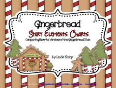 Gingerbread story elements charts for any gingerbread unit!  Freebie!