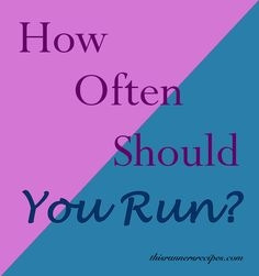If you're a new runner, you have probably wondered about how often should you run. Read tips on how many days you should run and how to run more frequently!