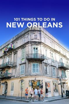 The Ultimate New Orleans Bucket List - 101 Things to Do in New Orleans + Tips for First Time Visitors // localadventurer.com #SouthAmericaTravelNewOrleans