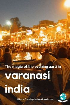 Discover the magic of the evening aarti, which takes place nightly on the Varanasi ghats. What makes it so special, and why should you visit? Travel Guides, Travel Tips, Travel Destinations, Varanasi, New Delhi, India Travel Guide, Visit India, Tourist Places, China Travel