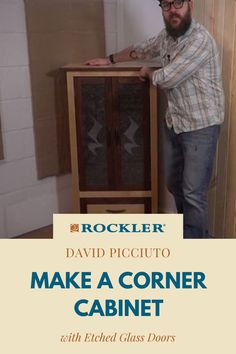 In this video, David Picciuto makes a matching pair of corner cabinets with removable glass doors. Watch the build here! #CreateWithConfidence #DavidPicciuto #MakeSomething #CornerCabinet #EtchedGlass Etched Glass Door, Glass Etching, Cool Woodworking Projects, Diy Woodworking, Crafts To Sell, Diy Gifts, Innovation, Corner, Doors