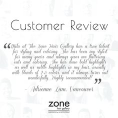 The customer is the final filter. We are always happy to hear what our customers have to say and thought that we would share some customer comments with you.  #Vancouverhairslaon