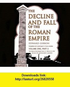 The Decline and Fall of the Roman Empire Volume 1 (Part 2 of 2) (Library Edition) (9780786161027) Edward Gibbon, Bernard Mayes , ISBN-10: 0786161027  , ISBN-13: 978-0786161027 ,  , tutorials , pdf , ebook , torrent , downloads , rapidshare , filesonic , hotfile , megaupload , fileserve